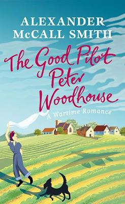 The Good Pilot, Peter Woodhouse poster