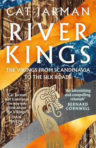 River Kings: The Vikings from Scandinavia to the Silk Roads poster