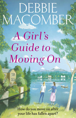 A Girl's Guide to Moving On: A New Beginnings Novelcover art