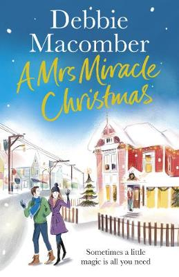 A Mrs Miracle Christmas: A Christmas Novelcover art