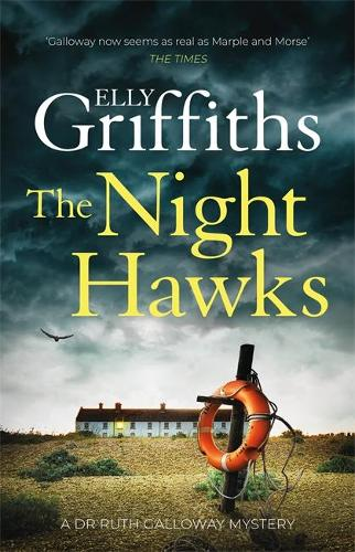 The Night Hawks: Dr Ruth Galloway Mysteries 13 - The Dr Ruth Galloway Mysteries poster