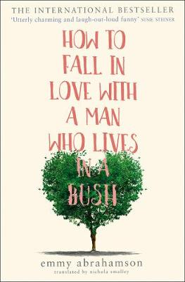 How to Fall in Love with a Man Who Lives in a Bush poster