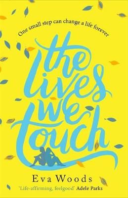 The Lives We Touch: The new uplifting, funny and wise read from the Kindle bestsellercover art