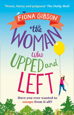 The Woman Who Upped and Left poster