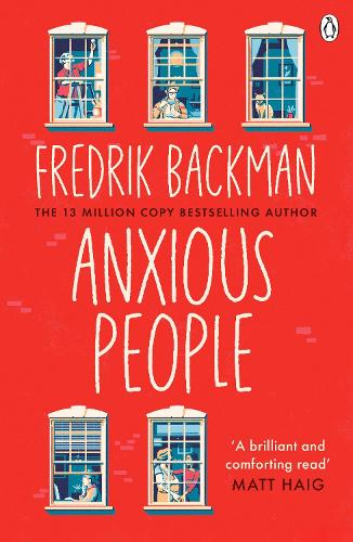 Anxious People: The No. 1 New York Times bestseller from the author of A Man Called Ove poster