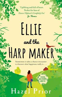 Ellie and the Harpmaker: Heartwarming, charming and uplifting – the feel-good novel of 2020! poster