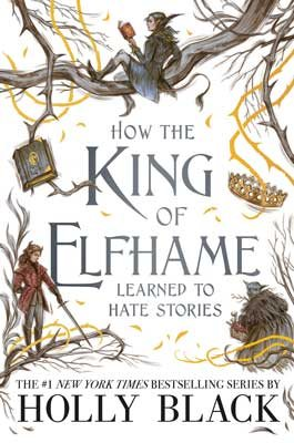 How the King of Elfhame Learned to Hate Stories - The Folk of the Air poster