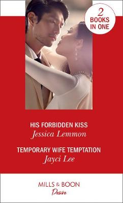 His Forbidden Kiss / Temporary Wife Temptation poster