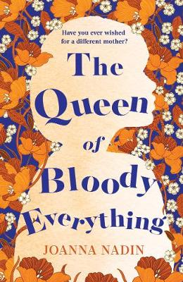 The Queen of Bloody Everything poster