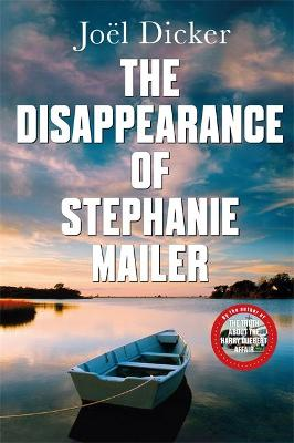 The Disappearance of Stephanie Mailer: A gripping new thriller with a killer twist poster