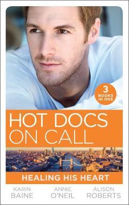 Hot Docs On Call: Healing His Heart: Falling for the Foster Mum (Paddington Children's Hospital) / Healing the Sheikh's Heart (Paddington Children's ... Reunion (Paddington Children's Hospital) poster