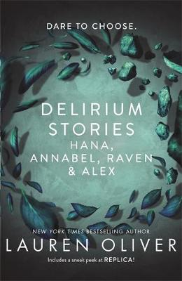 Delirium Stories: Hana, Annabel, Raven and Alex poster