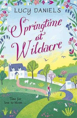 Springtime at Wildacre: love is in the air in this gorgeously uplifting, feel-good romance poster