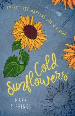 Cold Sunflowers poster