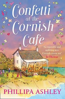 Confetti at the Cornish Café: A gorgeously heartwarming story for summer poster