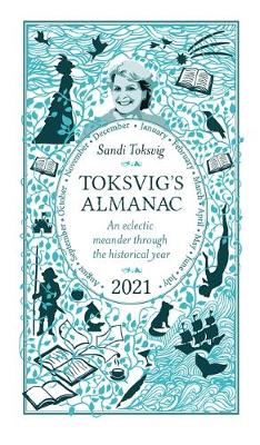 Toksvig's Almanac 2021: An Eclectic Meander Through the Historical Year by Sandi Toksvig poster