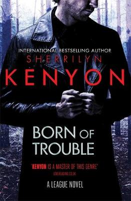 Born of Trouble poster