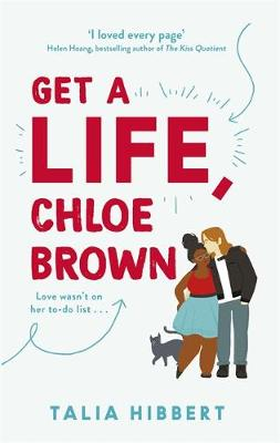 Get A Life, Chloe Brown poster