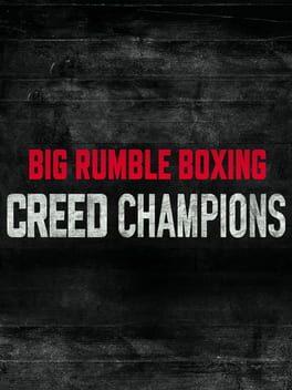 Big Rumble Boxing: Creed Champions poster