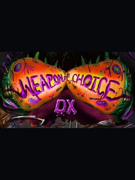 Weapon of Choice DX poster