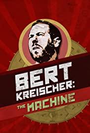 Bert Kreischer: The Machine poster