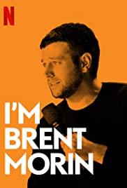 Brent Morin: I'm Brent Morin poster