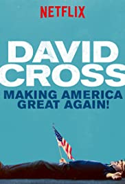 David Cross: Making America Great Again poster