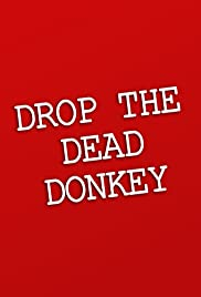 Drop the Dead Donkey poster