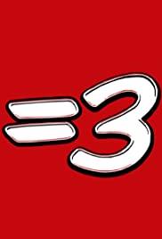Equals Three poster