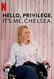Hello, Privilege. It's Me, Chelsea poster