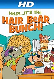 Help!... It's the Hair Bear Bunch! poster