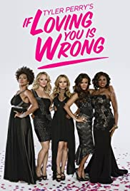 If Loving You Is Wrong poster