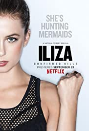 Iliza Shlesinger: Confirmed Kills poster