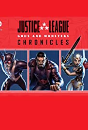 Justice League: Gods and Monsters Chronicles poster