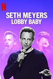 Seth Meyers: Lobby Baby poster