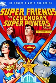 SuperFriends: The Legendary Super Powers Show poster