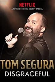 Tom Segura: Disgraceful poster